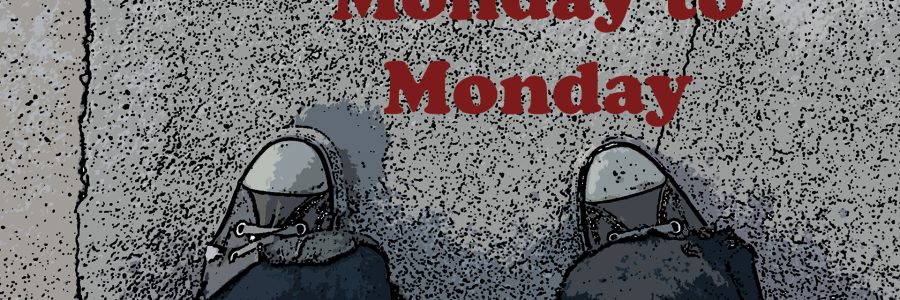 Monday To Monday – Episode #12