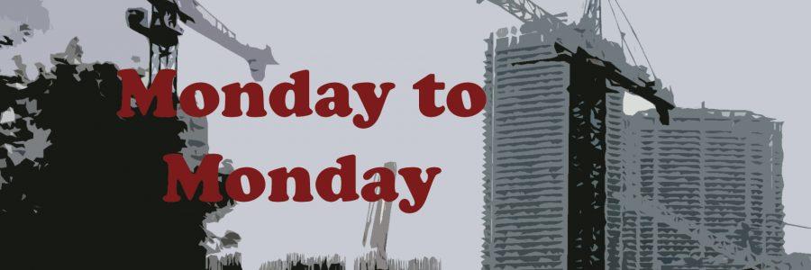 Monday To Monday – Episode #13