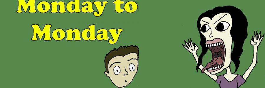 Monday To Monday – Episode #24