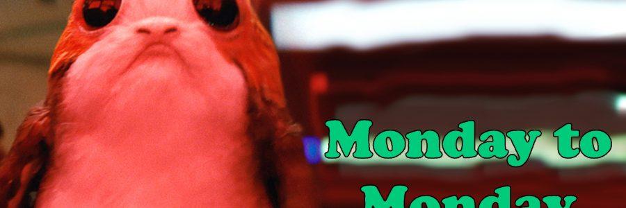 Monday To Monday – Episode #40