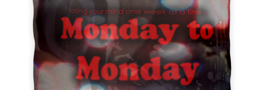 Rest Your Head from Monday to Monday!